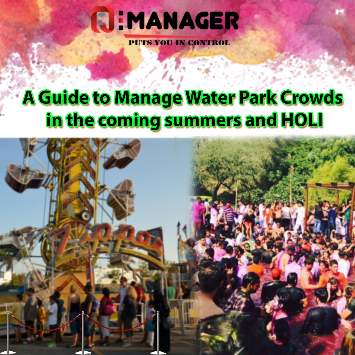 A Guide to Manage Water Park Crowds in the coming summers and HOLI