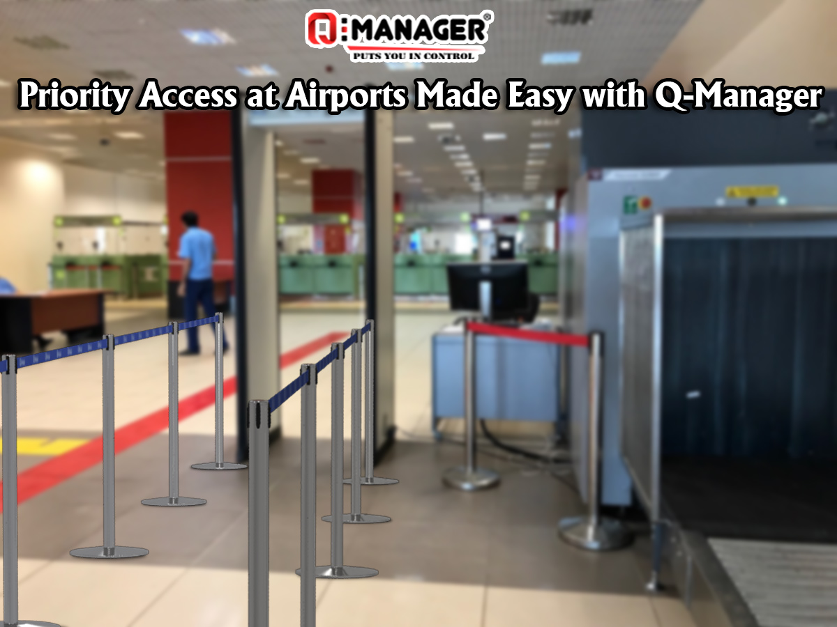 Priority Access at Airports Made Easy with Q-Manager
