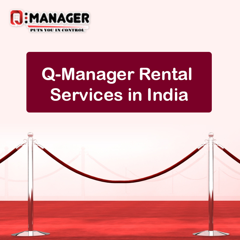 Q-Manager Rental Services in India