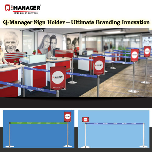 Q-Manager Sign Holder – Ultimate Branding Innovation