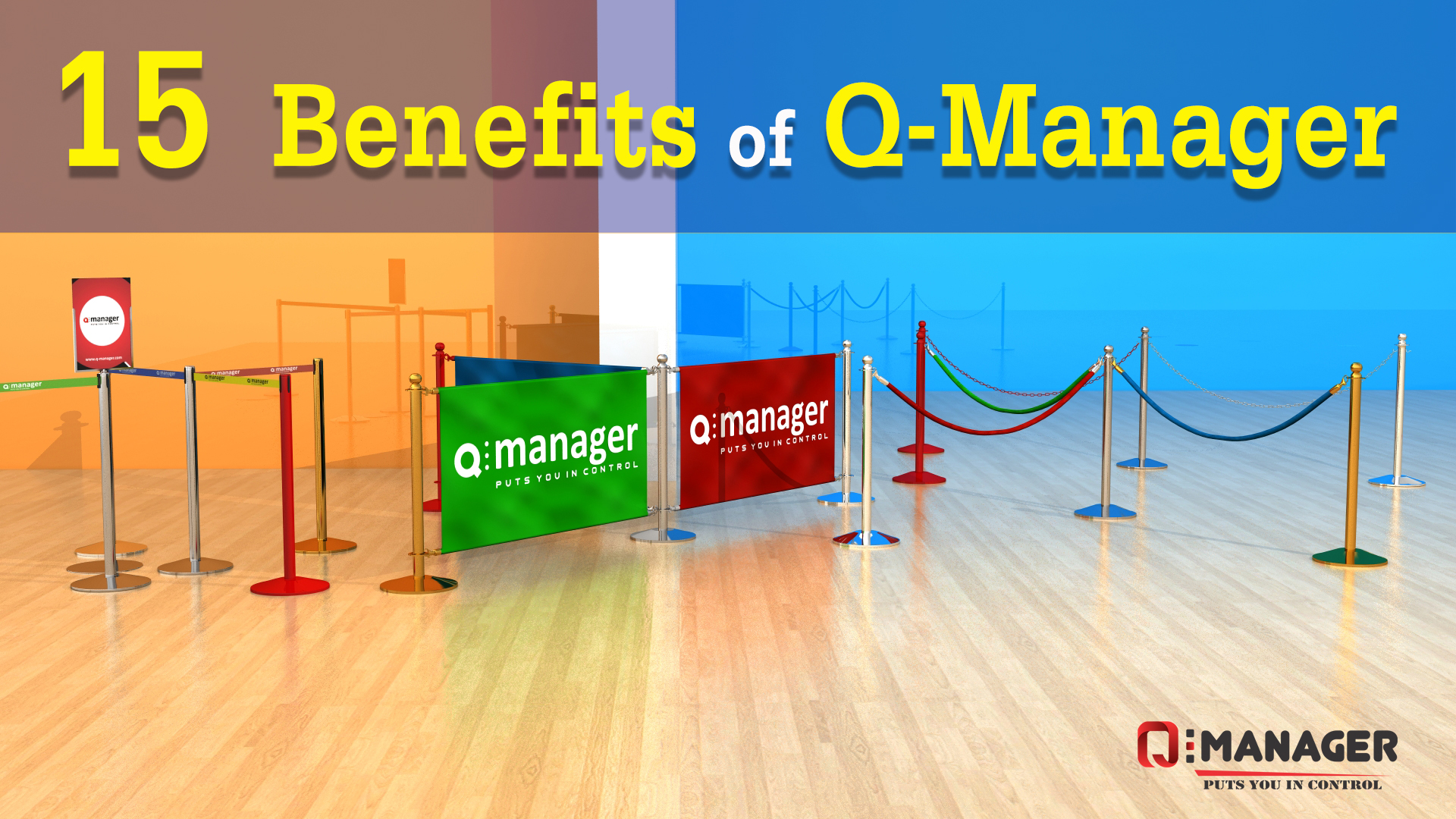 15 Benefits of Q-Manager in your Premises