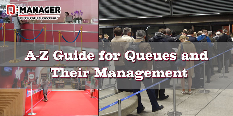 A-Z Guide for Queues and Their Management