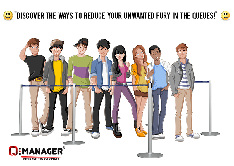 Discover the ways to reduce your unwanted fury in the queues
