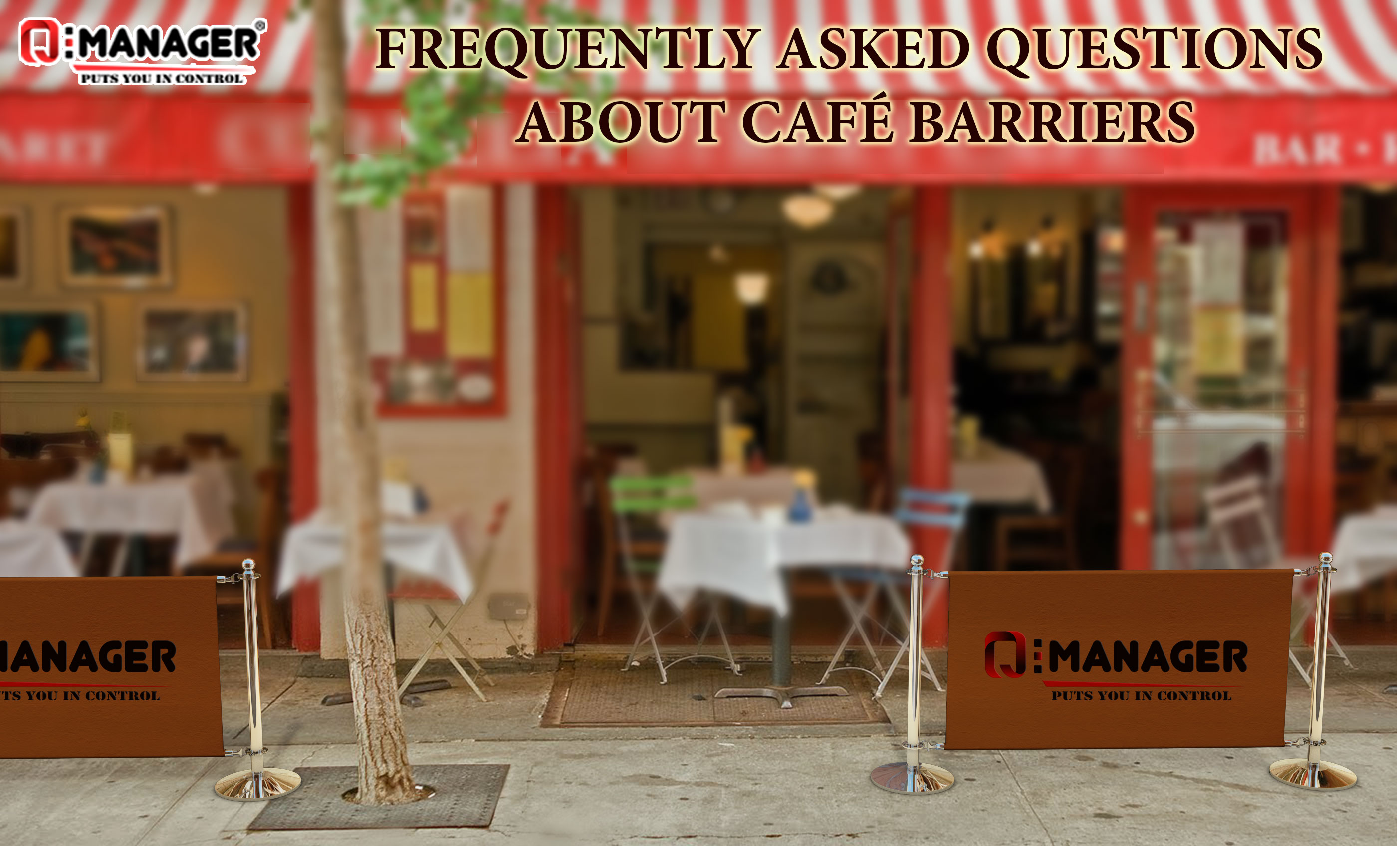 Frequently Asked Questions About Café Barriers