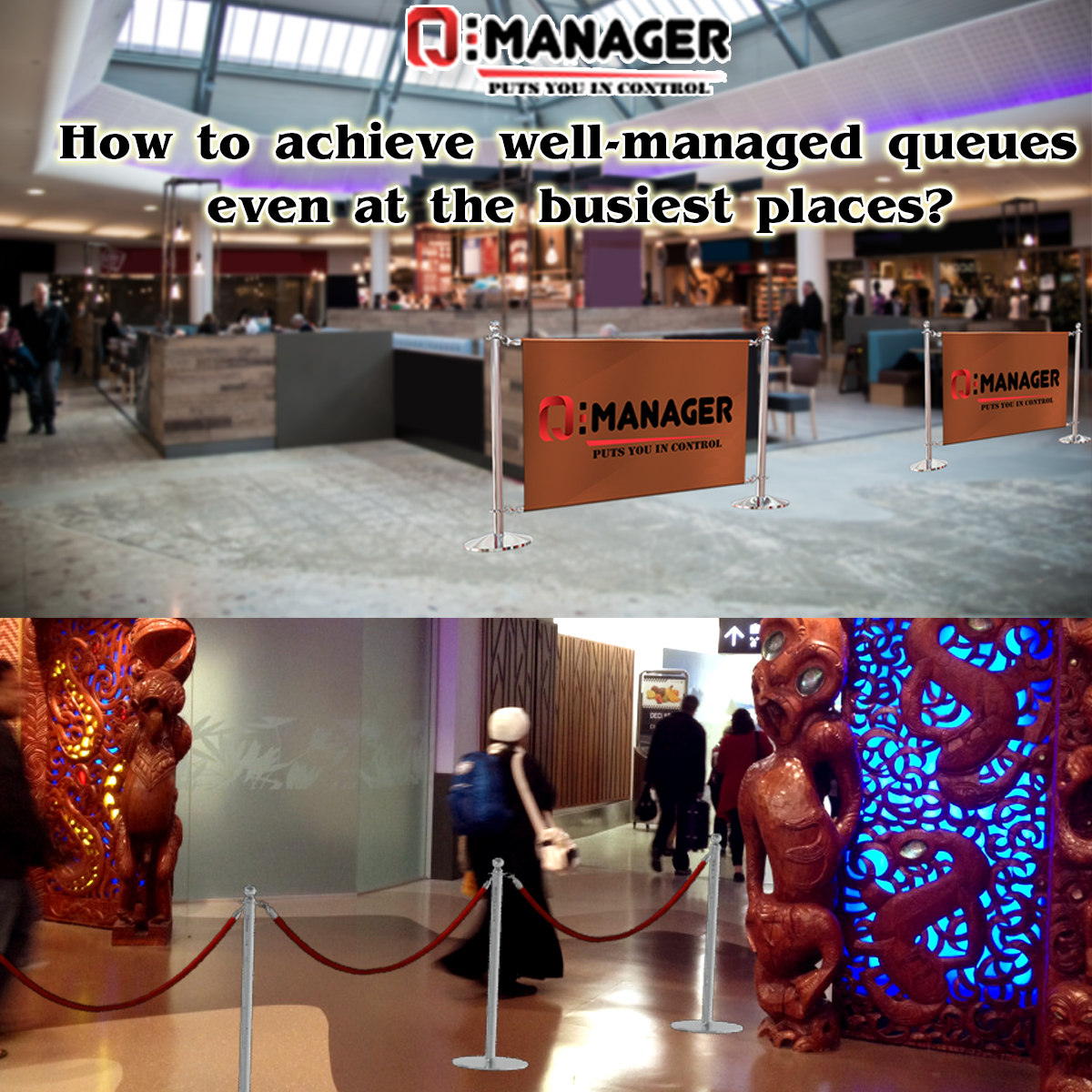 How to achieve well-managed queues even at the busiest places?