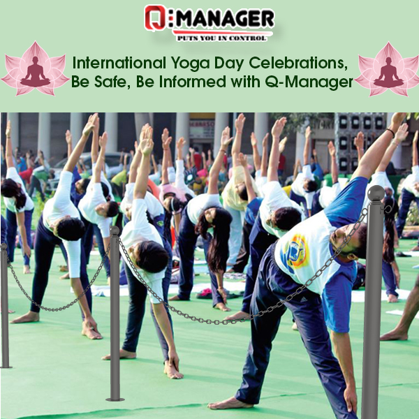 International Yoga Day Celebrations, Be Safe, Be Informed with Q-Manager
