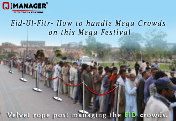 Eid-Ul-Fitr- How to handle Mega Crowds on this Mega Festival