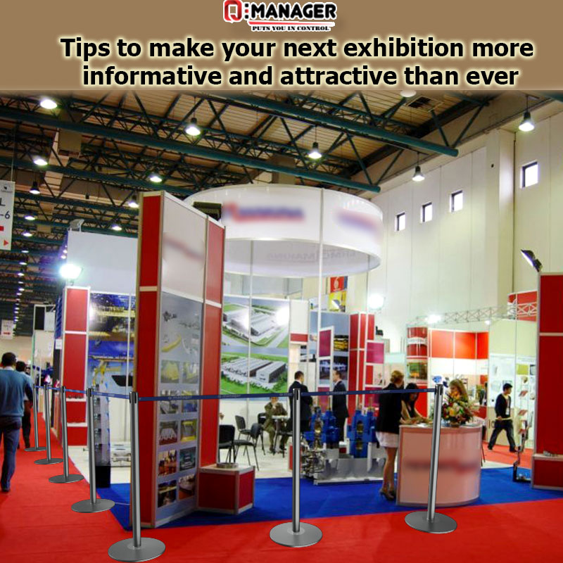 Tips to make your next exhibition more informative and attractive than ever