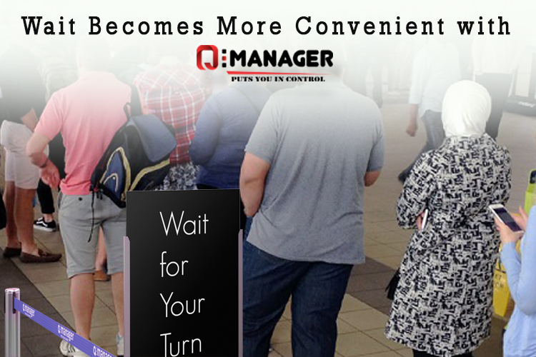 Wait Becomes More Convenient with Q-Manager